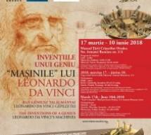 Expoziție Leonardo da Vinci la Muzeul Țării Crișurilor Oradea