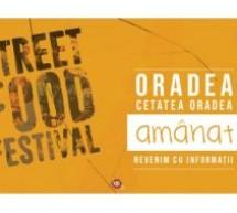 Street FOOD Festival Oradea 2020 se amână